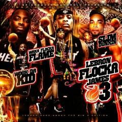 Lebron Flocka James 3(CD1)