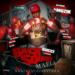 The Brick Squad Mafia(CD1)