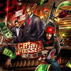 Crime Bosses(CD1) - Waka Flocka Flame,Gucci Mane