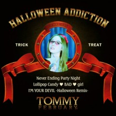 Halloween Addiction  - Tommy Heavenly6,Tommy February6