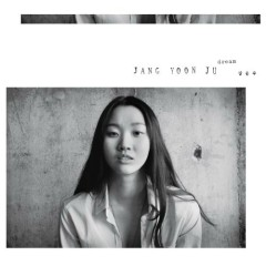 Dream - Jang Yoon Ju
