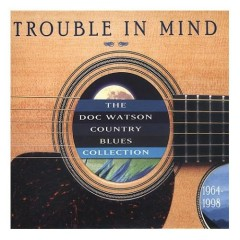 Trouble In Mind - The Country Blues Collection (1964-1998)
