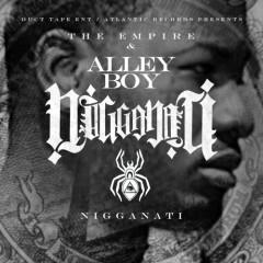 Nigganati - Alley Boy