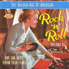 The Golden Age Of American Rock 'n' Roll Vol. 04 (CD3)