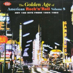 The Golden Age Of American Rock 'n' Roll Vol. 08 (CD3)