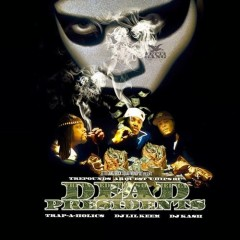 Dead Presidents (CD1) - Fetti Gang