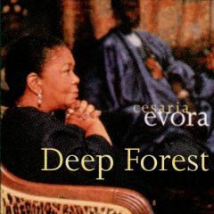 Cancera (Cesaria Evora - Single) - Deep Forest