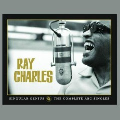 Singular Genius - The Complete ABC Singles (CD10) - Ray Charles