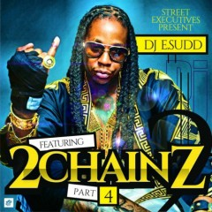 Featuring 2 Chainz, Part 4 (CD1)