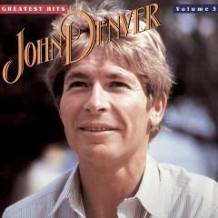 John Denver's Greatest Hits Volume 3 - John Denver