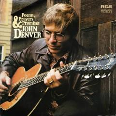 Poems, Prayers & Promises - John Denver