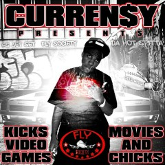 Kicks, Video Games, Movies & Chicks - Curren$y