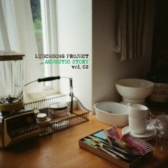 Acoustic Story  - Lunchsong Project