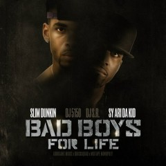 Bad Boys For Life (CD1) - Slim Dunkin,Sy Ari Da Kid