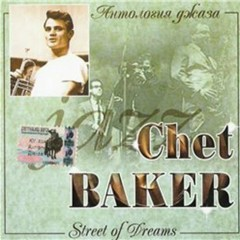 Street Of Dreams - Chet Baker