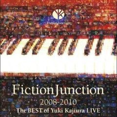 FictionJunction 2008-2010 The BEST of Yuki Kajiura LIVE CD1