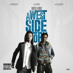 A Westside Story (CD1) - Rich Kidz