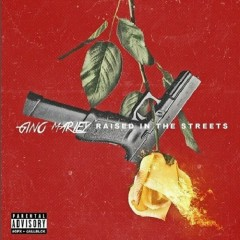 Raised In The Streets - Gino Marley