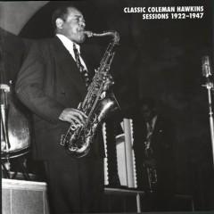 Classic Coleman Hawkins Sessions (CD12)