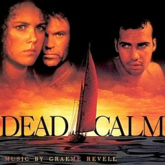 Dead Calm OST - Graeme Revell