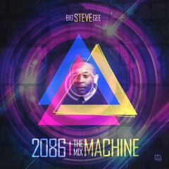 2086: The Mix Machine (CD1)