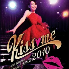 Special Live 2010 ~ Kiss me ~ CD1