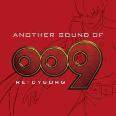Another Sound Of 009 Re: Cyborg - Chiaki Ishikawa