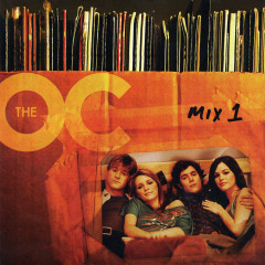 The Music from The O.C OST (The O.C.: Mix 1)