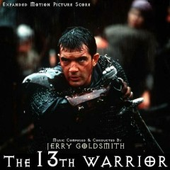 The 13th Warrior OST (P.2)