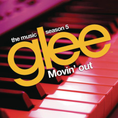 Glee Cast: Season Five (Movin' Out) OST