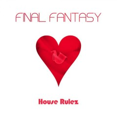 Final Fantasy - House Rulez