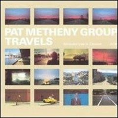 Travels (CD2) - Pat Metheny