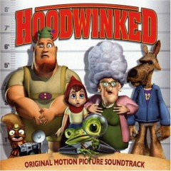 Hoodwinked OST (P.1)