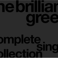 The Brilliant Green Complete Single Collection - The Brilliant Green