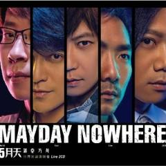 諾亞方舟 世界巡迴演唱會Live (正式版) CD 2 / MAYDAY NOWHERE World Tour Live CD 2