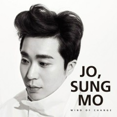 Wind Of Change - Jo Sung Mo