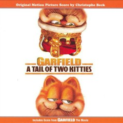 Garfield A Tail of Two Kitties OST (P.1) - Christophe Beck