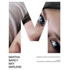 Martha Marcy May Marlene OST  - Danny Bensi,Saunder Jurriaans