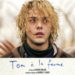 Tom À La Ferme (Tom At The Farm) OST - Gabriel Yared