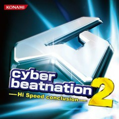 cyber beatnation 2 -Hi Speed conclusion-