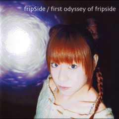 1st Odyssey of fripSide