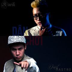 Dân Chơi (Single) - Karik,Daniel Mastro