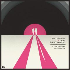 Daily Works - Mild Beats,JayT