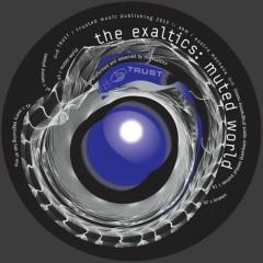 Muted World - The Exaltics