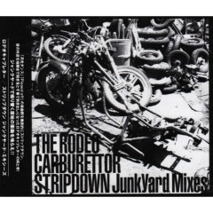 STRIPDOWN JunkYard Mixes - The Rodeo Carburettor