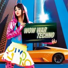 WOW WAR TECHNO - Saori@Destiny