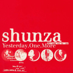 Yesterday One More - Shunza