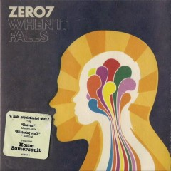 When It Falls - Zero 7