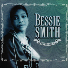 Chattanooga Gal: Disc 4 - Me & My Gin (Par 1) - Bessie Smith
