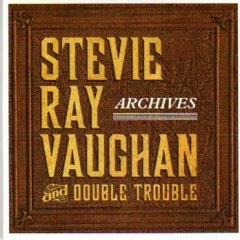 The Complete Epic Recordings Collection CD 12 - Archives (No. 2) - Stevie Ray Vaughan